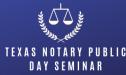 Texas Notary Public Seminar
